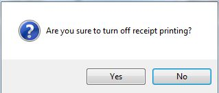 are_you_sure_you_want_to_turn_off_receipt_printing.JPG