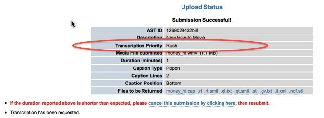 Image of the Upload Status page, highlighting the Transcription Priority selected as Rush