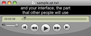 Picture of QuickTime player with captions slightly cropped
