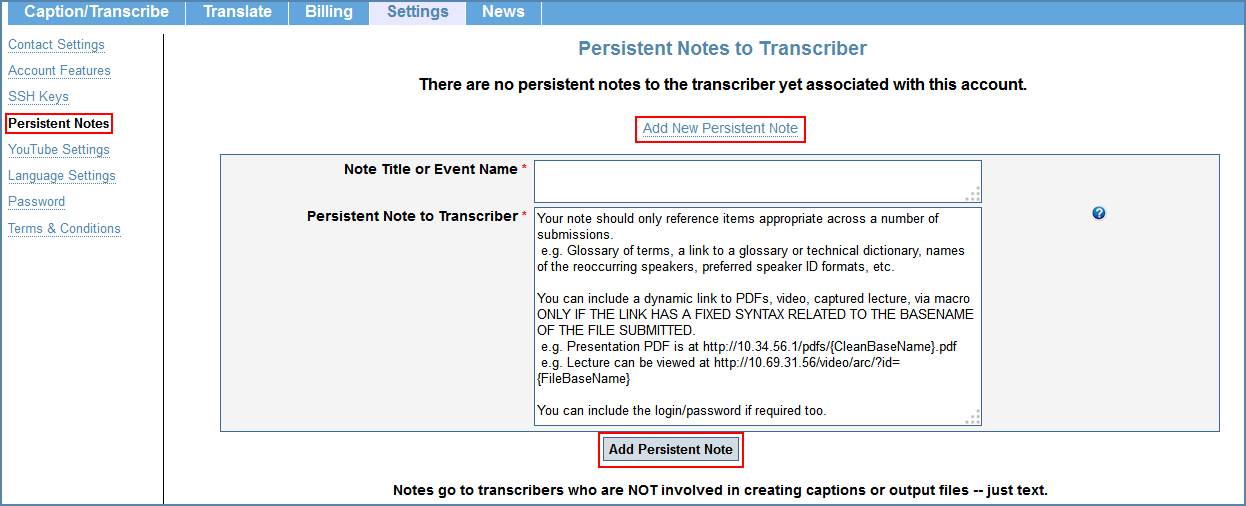 Image of the Persistent Notes to Transcriber page, under the Settings tab
