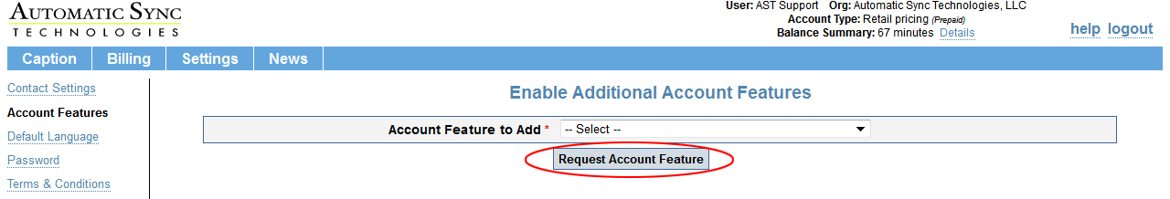 "Image of the ""Account Features"" page, highlighting the ""Request Account Feature"" button"
