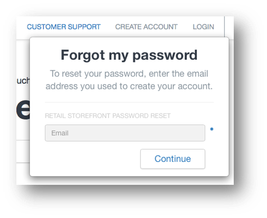 This image shows the Forgot my password window. There is an Email field, which is required, and a Continue button.