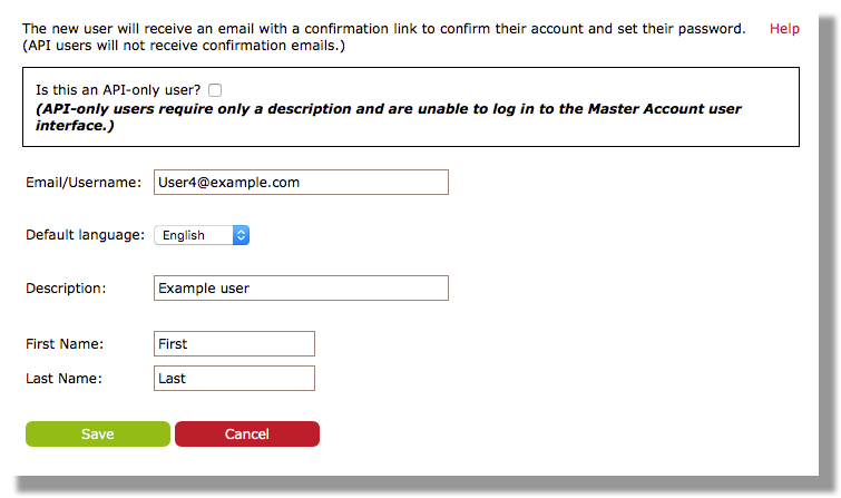 This image shows the first user creation page. There is a checkbox to indicate whether the user is an API-only user, which is unchecked by default. There are fields for Email/Username, Default language, Description, First Name, and Last Name. The buttons at the bottom are Save and Cancel.