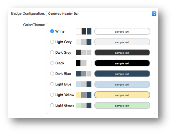 This image shows the badge configuration and color/theme selection panel. The Badge Configuration field has a dropdown menu with Centered Header Bar selected. The Color/Theme section has radio buttons for White, Light Grey, Dark Grey, Black, Dark Blue, Light Blue, Light Yellow, and Light Green. White is selected.