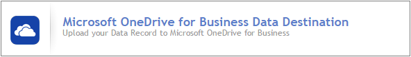 buesindess_software_integration_--_microsoft_onedrive_for_business_data_destination.png